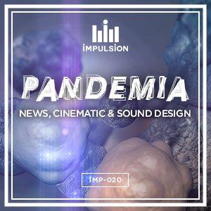 PANDEMIA NEWS, CINEMATIC & SOUND